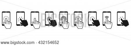 Hand Touch Screen Smartphone Icon. Hand Click, Press Touch Screen. Vector Icon Set