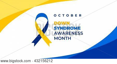 Down Syndrome Awareness Month. Vector Web Banner, Background, Poster, Card For Social Media, Network