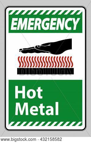 Emergency Hot Metal Symbol Sign Isolated On White Background
