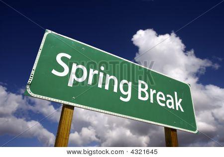 Spring Break Road Sign