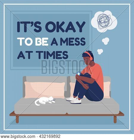 Teen Anxiety Social Media Post Mockup. It Is Okay To Be A Mess At Times Phrase. Web Banner Design Te