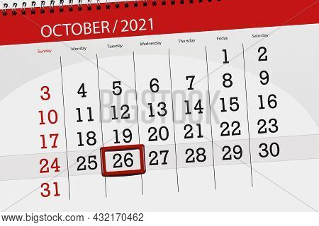 Calendar Planner For The Month October 2021, Deadline Day, 26, Tuesday.