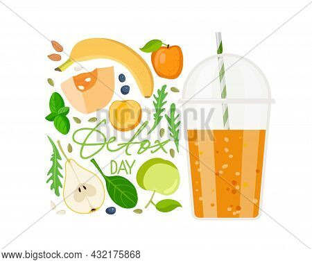 Detox Day Text With Smoothie Cup And Ingredients. Plastic Takeaway Cup With Orange Liquid. Healthy F