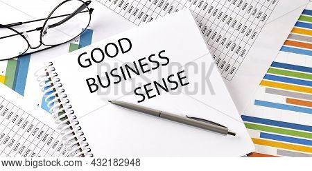 Notebook With Text Good Business Sense . Diagram And White Background