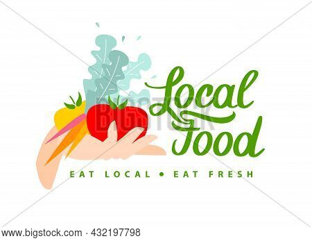 Local Food. Vector Logo For Locally Grown Organic Products. Lettering With Calligraphy With Vegetabl