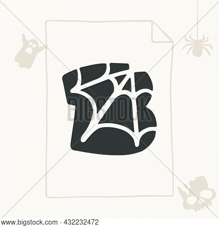 B Letter Logo With A Web. Vector Template For Your Halloween Card Design.