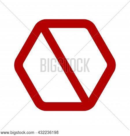 Hexagonal Prohibition Sign. No Symbol, Do Not Sign, Backslash Symbol, Nay, Interdictory Prohibited S