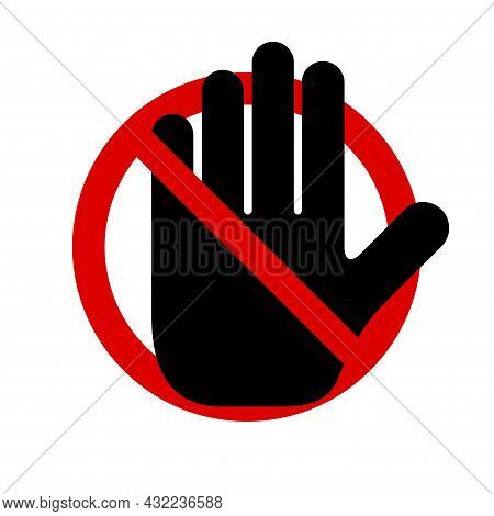 Black Hand In A Red Circle Backslash Symbol. Stop Sign Push Icon. No Symbol, Halt Gesture, Do Not Si