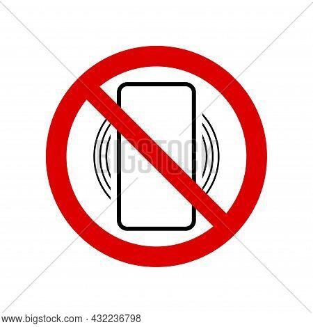 Smartphone, Mobile Phone Ringing Or Vibrating Prohibition Sign. No Symbol, Do Not Sign, Circle Backs