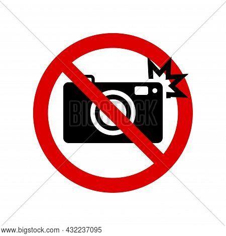 No Flash Prohibition Sign. No Symbol, Do Not Sign, Circle Backslash Symbol, Nay, Prohibited Symbol,
