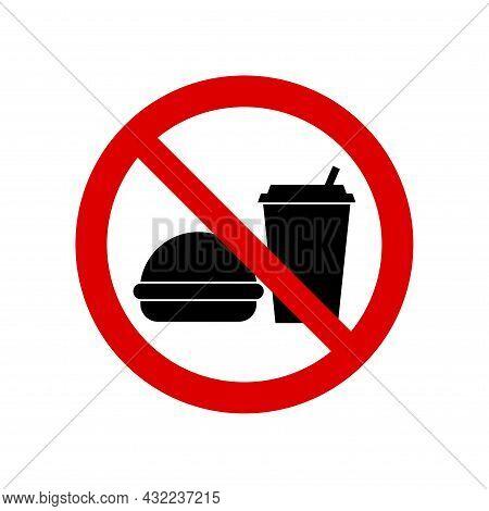 No Food Allowed Prohibition Sign. No Symbol, Do Not Sign, Circle Backslash Symbol, Nay, Prohibited S