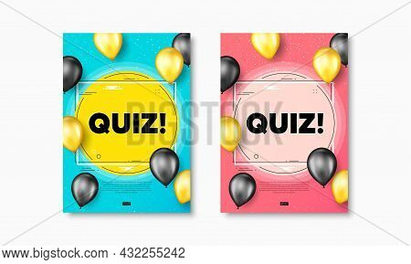 Quiz Text. Flyer Posters With Realistic Balloons Cover. Answer Question Sign. Examination Test Symbo