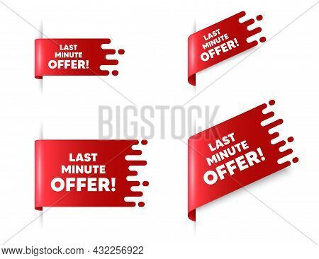 Last Minute Offer. Red Ribbon Tag Banners Set. Special Price Deal Sign. Advertising Discounts Symbol