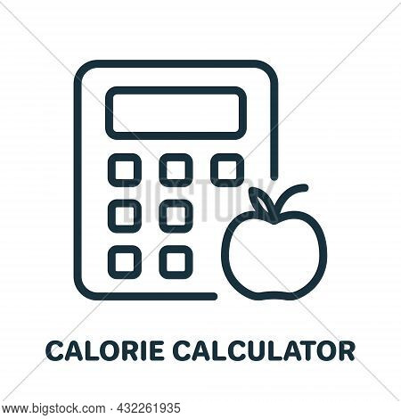 Calorie Calculator Line Icon. Count Calories Concept Linear Pictogram. Calculate Kcal For Healthy Nu