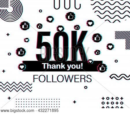 Thank You 50 000 Followers Numbers. Glitch Style Banner. Congratulating Multicolored Thanks Image Fo