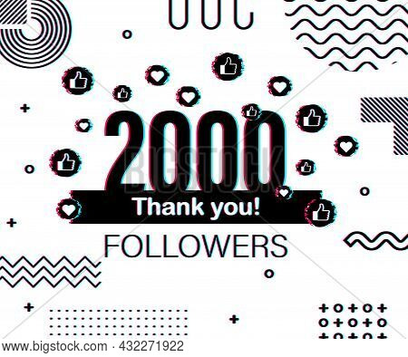 Thank You 2000 Followers Numbers. Glitch Style Banner. Congratulating Multicolored Thanks Image For