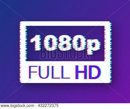 Video Dimension Label. Video Resolution 1080 Badge. Glitch Icon. Vector Stock Illustration.