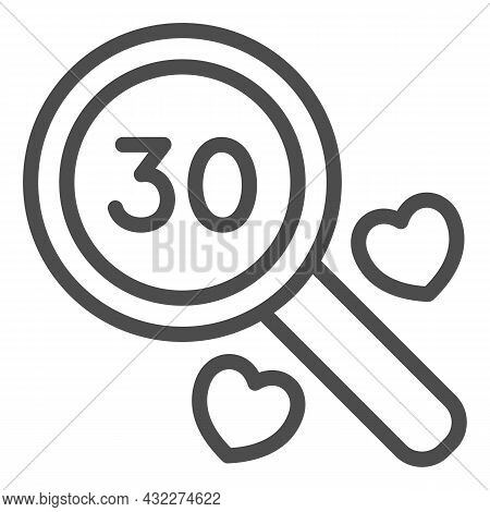 Number 30 Under Magnifying Glass And Two Heart Line Icon, Anniversary Concept, Thirty Vector Sign On