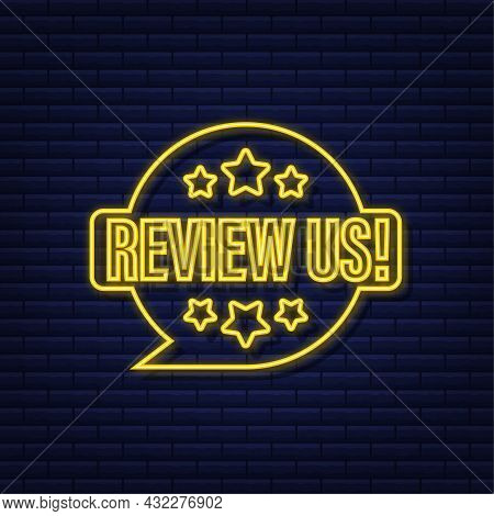 Review Us User Rating Concept. Review And Rate Us Stars Neon Icon. Business Concept. Vector Illustra