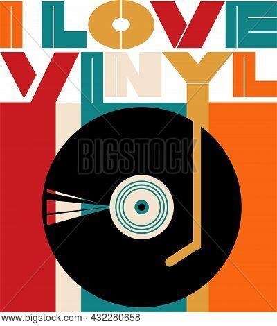 I Love Vinyl Retro Turntable Vector Design