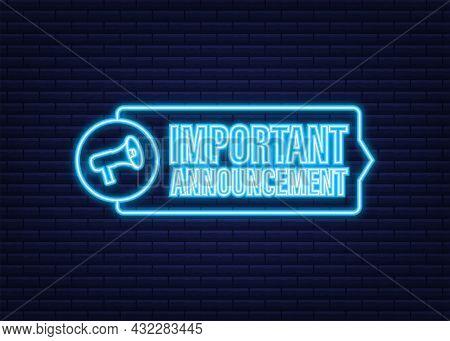 Megaphone With Important Announcement. Neon Icon. Megaphone Banner. Web Design. Vector Stock Illustr