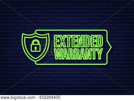 Extended Warranty Label Or Sticker. Badge, Icon, Stamp. Neon Icon. Vector Illustration.