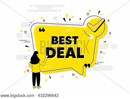 Best Deal Text. Check Mark Chat Bubble Banner With People. Special Offer Sale Sign. Advertising Disc