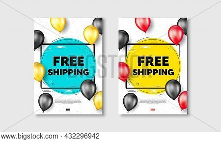Free Shipping Text. Flyer Posters With Realistic Balloons Cover. Delivery Included Sign. Special Off