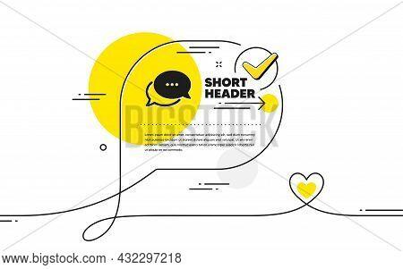 Dots Message Icon. Continuous Line Check Mark Chat Bubble. Chat Comment Sign. Speech Bubble Symbol.