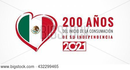 Spanish Text - Mexico Celebrates 200 Years Anniversary Independence 2021, Heart Emblem Poster. The M