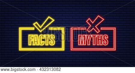 Myths Facts. Facts, Great Design For Any Purposes. Neon Icon. Vector Stock Illustration.