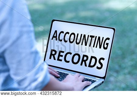 Text Showing Inspiration Accounting Records. Business Idea Manual Or Computerized Records Of Assets