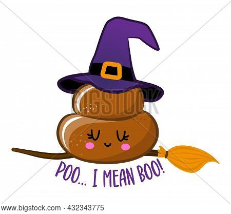 Poo, I Mean Boo - Happy Halloween Illustration. Handmade Lettering Print. Vector Illustration With C