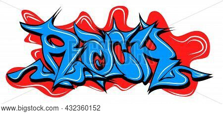 Graffity With Rock Text Layered Eps10 Vector Illustration Isolated On White Background.