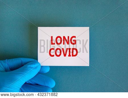 Covid-19 Pandemic Long Covid Symbol. White Note With Words Long Covid, Beautiful Blue Background, Do