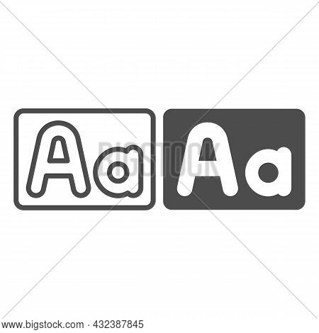 Capital And Small Letter A, Upper And Lower Case Line And Solid Icon, Letters Concept, Alphabet Vect