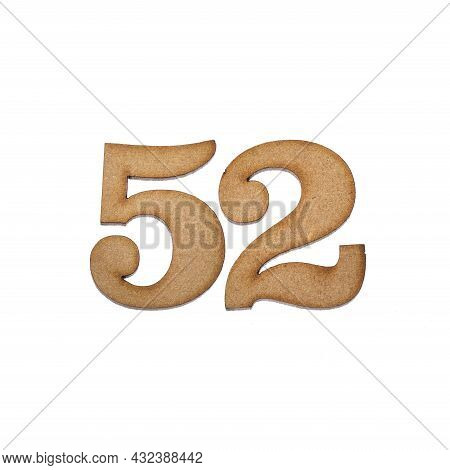 Number Fifty-two, 52 - Piece Of Wood Isolated On White Background