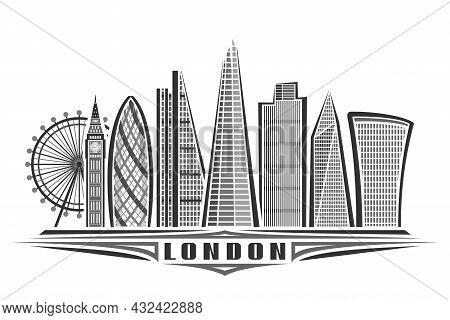 Vector Illustration Of London, Monochrome Horizontal Poster With Linear Design Famous London City Sc