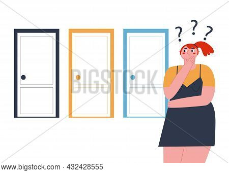 A Girl Stands In Front Of 3 Closed Doors And Thinks Which Door To Choose. Flat Vector Illustration.