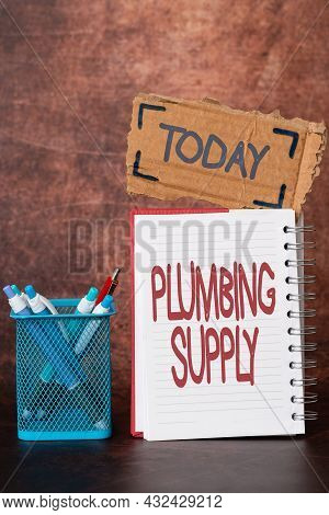 Text Sign Showing Plumbing Supply. Business Concept Tubes Or Pipes Connect Plumbing Fixtures And App