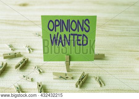 Handwriting Text Opinions Wanted. Business Concept Judgment Or Advice By An Expert Wanted A Second O