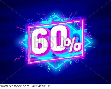 Cyber 60 Off Sale Banner, Light Neon Flyer, Retro Label. Vector