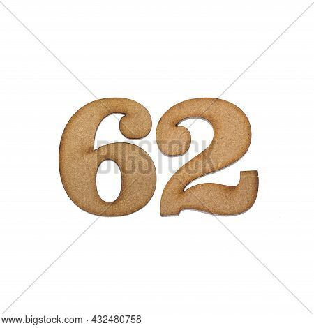 Number Sixty-two, 62 - Piece Of Wood Isolated On White Background