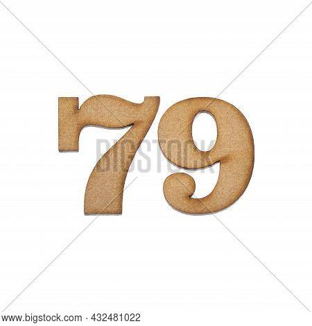 Number Seventy-nine, 79 - Piece Of Wood Isolated On White Background