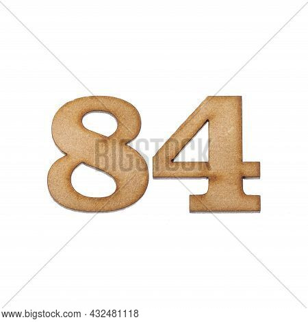 Number 84 In Wood, Isolated On White Background