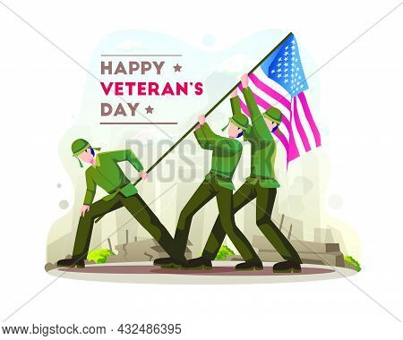 Happy Veteran's Day Celebration With Soldiers Is Fighting To Lift The Usa Flag On Veterans Day. Vect