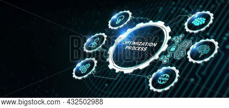Optimization Software Technology Process System Business Concept. Business, Technology, Internet And