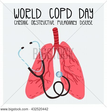 World Copd Chronic Obstructive Pulmonary Disease Day Card. Human Lungs System And Professional Medic