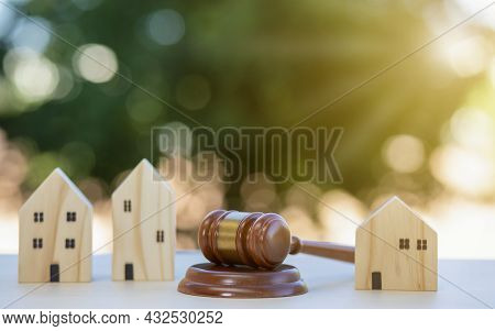 Old Wood Judge Hammer With Mini Wood House Model From Model On Wood Table, Planning Buy Real Estate,