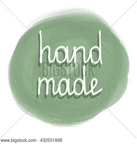 Stiker For Seller «handmade», Handmade Drawn White One Line, Isolated Simple Drawing On Green Waterc